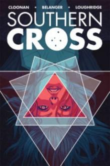 Southern Cross Volume 1 (Southern Cross Tp) - Becky Cloonan, Becky Cloonan