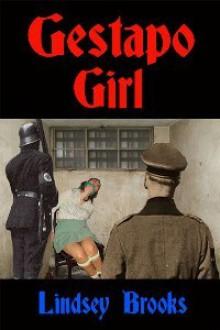 Gestapo Girl - Lindsey Brooks