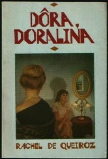 Dora Doralina - Rachel de Queiroz