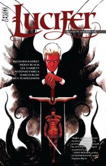 Lucifer, Volume 3: Blood in the Streets - Holly Black, Richard Kadrey, Lee Garbett
