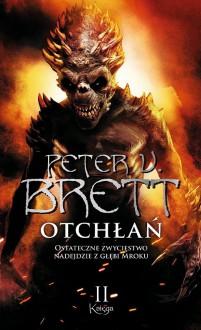 Otchłań tom 2 - Peter V. Brett