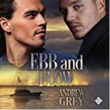 Ebb and Flow (Love's Charter Book 2) - Andrew Grey