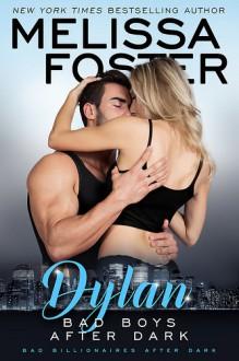 Bad Boys After Dark: Dylan - Melissa Foster