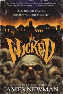 The Wicked - James R. Newman,Mark Allan Gunnells,K. Allen Wood, Shock Totem