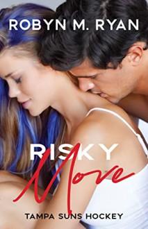 Risky Move (Tampa Suns Hockey) - Robyn M. Ryan