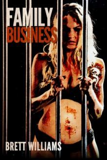 Family Business - Brett Williams
