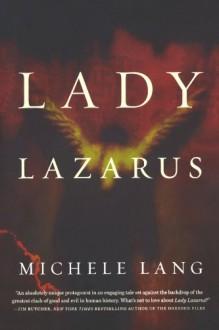 Lady Lazarus - Michele Lang