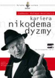 KARIERA NIKODEMA DYZMY - audiobook - Tadeusz Dołęga-Mostowicz