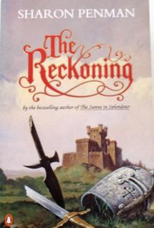 The Reckoning - Sharon Kay Penman