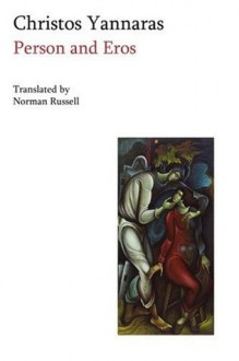 Person and Eros - Chrestos Giannaras, Christos Yannaras, Trans. Norman Russell