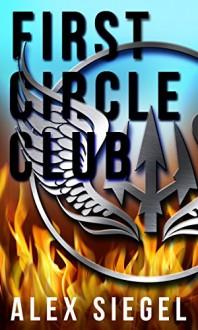 First Circle Club - Alex Siegel