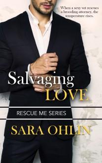 Salvaging Love (Rescue Me #1) - Sara Ohlin