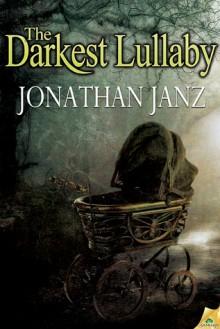 The Darkest Lullaby - Jonathan Janz