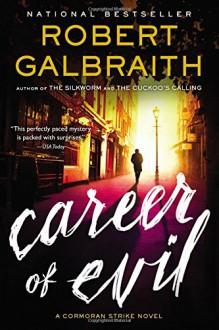 Career of Evil (A Cormoran Strike Novel) - Robert Galbraith
