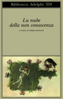 La nube della non conoscenza - Anonymous, Piero Boitani