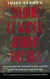 20,000 Leagues Under the Sea - Walter James Miller (Translator), Frederick Paul Walter (Translator),Jules Verne