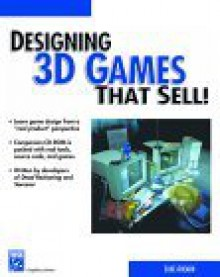 Designing 3D Games That Sell! [With CDROM] - Luke Ahearn