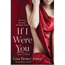 If I Were You (Inside Out Trilogy, #1) - Lisa Renee Jones