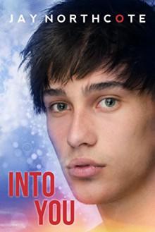 Into You - Jay Northcote