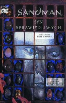 Sandman, Tom 1: Sen sprawiedliwych - Neil Gaiman,Malcolm Jones III,Sam Kieth,Mike Dringenberg