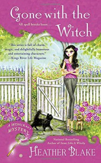 Gone With the Witch - Heather Blake