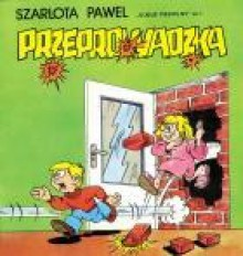 Przeprowadzka - Szarlota Pawel