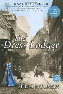 The Dress Lodger - Sheri Holman