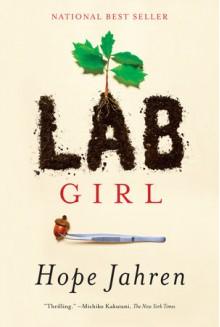 Lab Girl - Hope Jahren