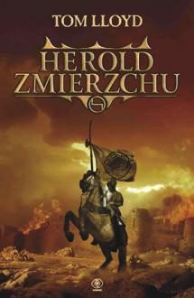 Herold zmierzchu (Królestwo Zmierzchu #2) - Tom Lloyd, Agnieszka Jacewicz