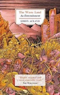The Waste Land - Simon Acland