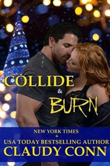 Collide & Burn - Claudy Conn