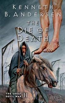 The Die of Death - Kenneth Bøgh Andersen