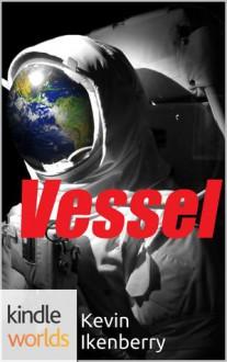Vessel - Kevin Ikenberry