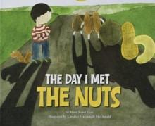 The Day I Met The Nuts - Mary Rand Hess, Candice Hartsough McDonald