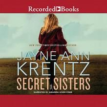 Secret Sisters - Amanda Cobb, Recorded Books LLC, Jayne Ann Krentz
