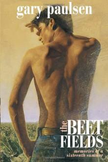 The Beet Fields - Gary Paulsen