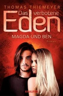 Magda und Ben - Thomas Thiemeyer