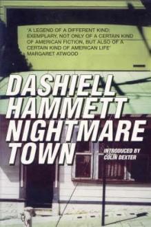 Nightmare Town - Dashiell Hammett