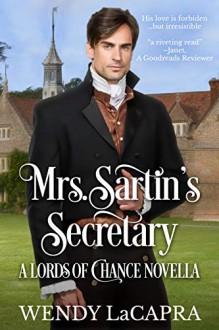 Mrs. Sartin's Secretary (Lords of Chance #2.5) - Wendy LaCapra