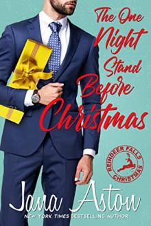 The one night stand before Christmas - Jana Aston