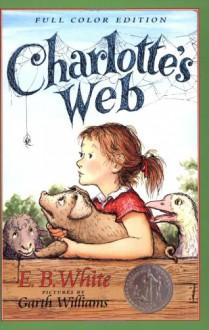 Charlotte's Web - E.B. White,Garth Williams,Rosemary Wells