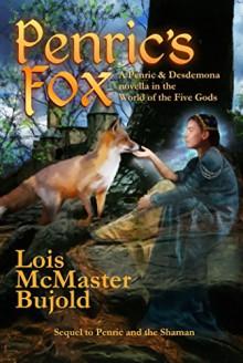 Penric's Fox - Lois McMaster Bujold