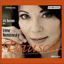 Rausch - Iris Berben, Irène Némirovsky