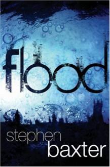 Flood - Stephen Baxter