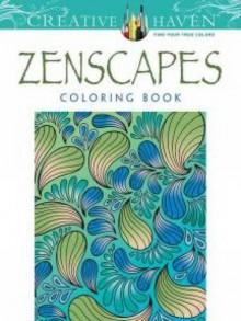 Creative Haven Zenscapes Coloring Book (Adult Coloring) - Jessica Mazurkiewicz, Creative Haven