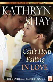 Can't Help Falling in Love - Kathryn Shay