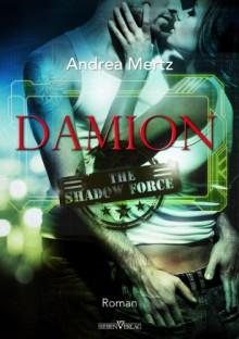 Damion (Shadow Force 2) - Andrea Mertz