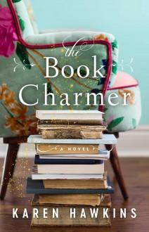 The Book Charmer - Karen Hawkins