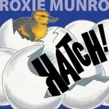 Hatch! - Roxie Munro