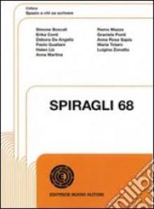 Spazio a chi sa scrivere SPIRAGLI 68 - various artists
